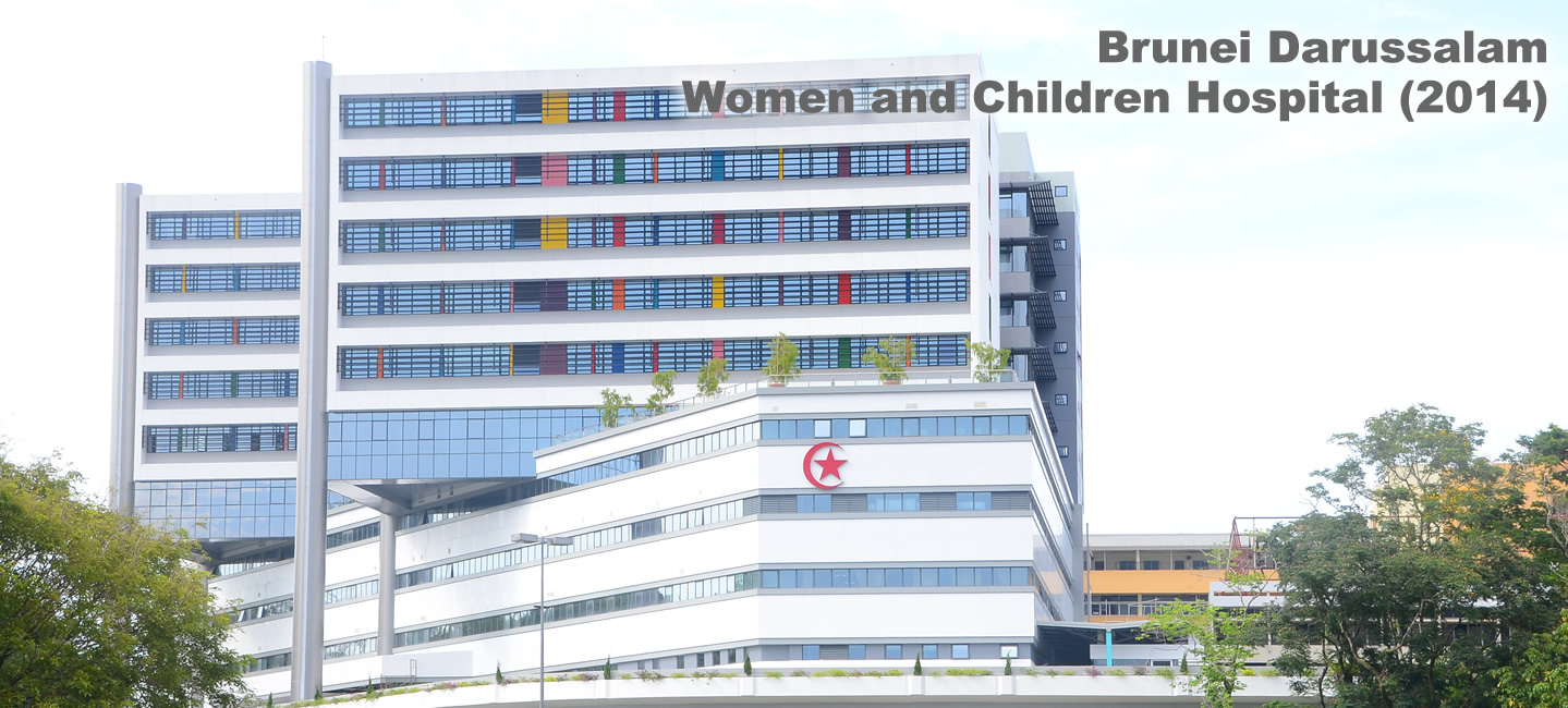 Brunei Darussalam : Women and Children Hospital
