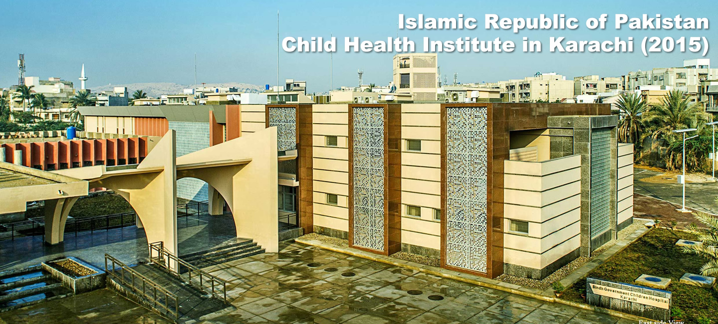 Islamic Republic of Pakistan : Child Health Institute in Karachi