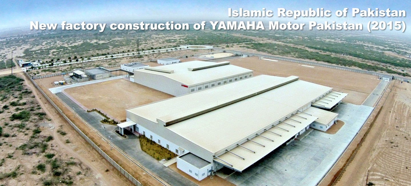 Islamic Republic of Pakistan : New factory construction of YAMAHA Motor Pakistan